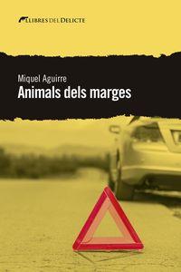 Animals Dels Marges - Miquel Aguirre