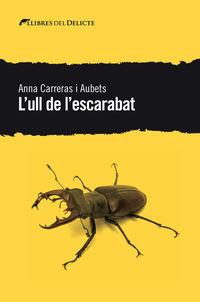 L'ull De L'escarabat - Anna Carreras I Aubets