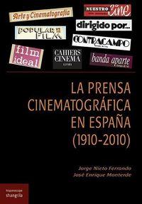 PRENSA CINEMATOGRAFICA EN ESPAÑA (1910-2010) , LA