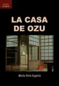 CASA DE OZU, LA