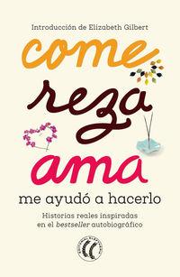COME, REZA, AMA - ME AYUDO A HACERLO