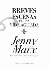 Breves Escenas De Una Vida Agitada - Jenny Marx