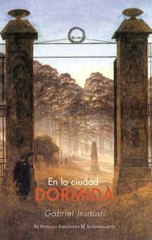 En La Ciudad Dormida - Gabriel Insausti Herrero-Velarde