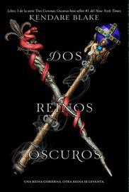 DOS REINOS OSCUROS (TRES CORONAS OSCURAS 3)