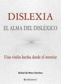 DISLEXIA - EL ALMA DEL DISLEXICO