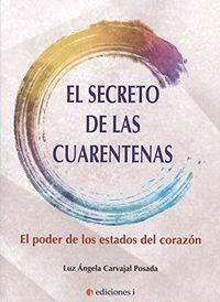 SECRETO DE LAS CUARENTENAS, EL