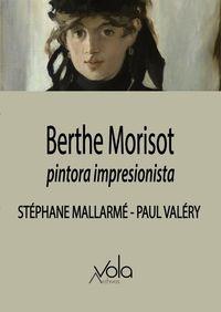 BERTHE MORISOT - PINTORA IMPRESIONISTA