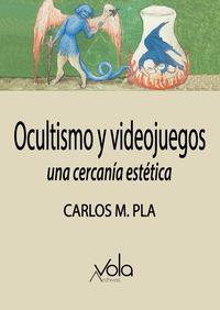 OCULTISMO Y VIDEOJUEGOS - UNA CERCANIA ESTETICA