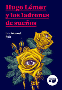 HUGO LEMUR Y LOS LADRONES DE SUEÑOS