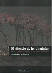SILENCIO DE LOS ABEDULES, EL