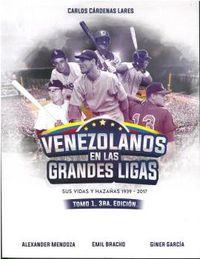 (3 ED) VENEZOLANOS EN LAS GRANDES LIGAS I