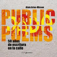 Public Poems - Alain Arias-Misson