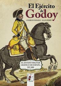 EJERCITO DE GODOY, EL - EL ESTADO MILITAR GRAFICO DE ESPAÑA DE 1800