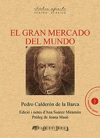 GRAN MERCADO DEL MUNDO, EL