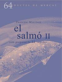 SALMO, EL II - COM PREPARAR-LO 11 VEGADES