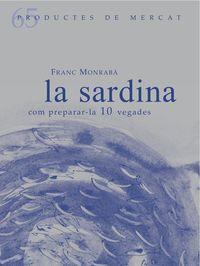 SARDINA, LA - COM PREPARAR-LA 10 VEGADES