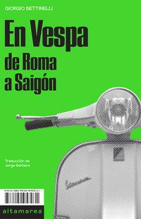 En Vespa - De Roma A Saigon - Giorgio Bettinelli