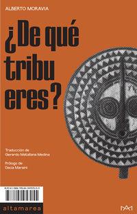 ¿de Que Tribu Eres? - Alberto Moravia