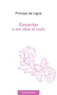 EXTRAVIOS O MIS IDEAS AL VUELO