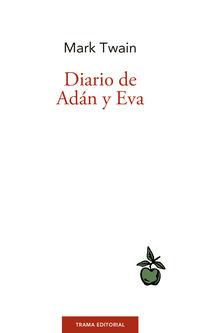 Diario De Adan Y Eva - Mark Twain