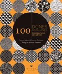 100 DONES CATALANES - 100 INSPIRACIONS CREATIVES