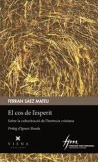 El cos de l'esperit - Ferran Saez Mateu