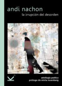 La irrupcion del desorden - Andi Nachon