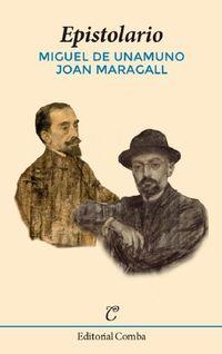 EPISTOLARIO (MIGUEL DE UNAMUNO / JOAN MARAGALL)
