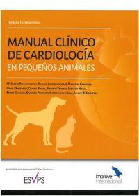 MANUAL CLINICO DE CARDIOLOGIA EN PEQUEÑOS ANIMALES - IMPROVE INTERNATIONAL