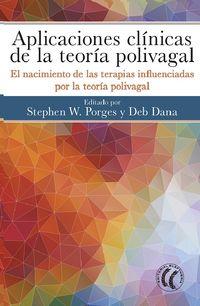 APLICACIONES CLINICAS DE LA TEORIA POLIVAGAL - EL NACIMIENTO DE LAS TERAPIAS INFLUENCIADAS POR LA TEORIA POLIVAGAL