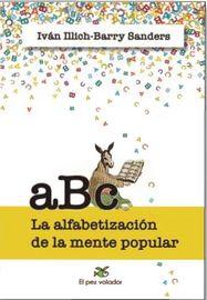 ABC - LA ALFABETIZACION DE LA MENTE POPULAR
