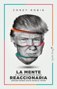 MENTE REACCIONARIA, LA