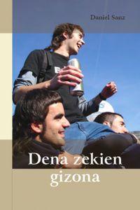 Dena Zekien Gizona - Daniel Sanz Cordero