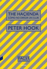 HAÇIENDA, THE - COMO NO DIRIGIR UN CLUB
