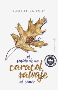 SONIDO DE UN CARACOL SALVAJE AL COMER, EL