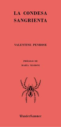 La condesa sangrienta - Valentine Penrose