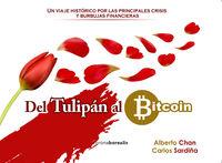 DEL TULIPAN AL BITCOIN - UN VIAJE HISTORICO