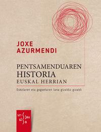 JOXE AZURMENDI - PENTSAMENDUAREN HISTORIA EUSKAL HERRIAN
