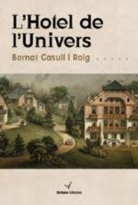 L'hotel D'l'univers - Bernat Gassull