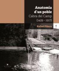 Cabra Del Camp - Anatomia D'un Poble (1429-1917) - Rafael Piñero