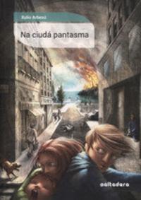 NA CIUDA PANTASMA (ASTURIANO)