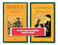 (pack) bahitua + catriona - Robert Louis Stevenson