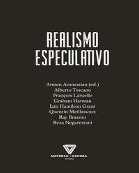 REALISMO ESPECULATIVO