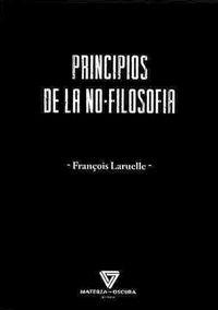 PRINCIPIOS DE LA NO-FILOSOFIA