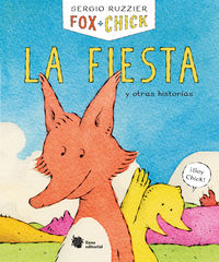 FOX + CHICK - LA FIESTA Y OTRAS HISTORIAS