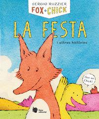 FOX + CHICK - LA FESTA I ALTRES HISTORIES