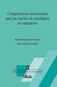 COMPETENCIAS EMOCIONALES PARA UN CAMBIO DE PARADIGMA EN EDUCACION