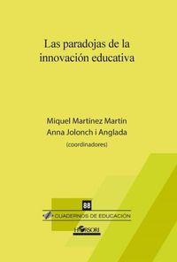 PARADOJAS DE LA INNOVACION EDUCATIVA, LAS