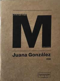 JUANA GONZALEZ - MANIFIESTO