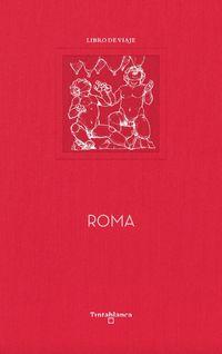 Roma - Mercedes Cebrian Coello / Miguel Herranz Ocaña